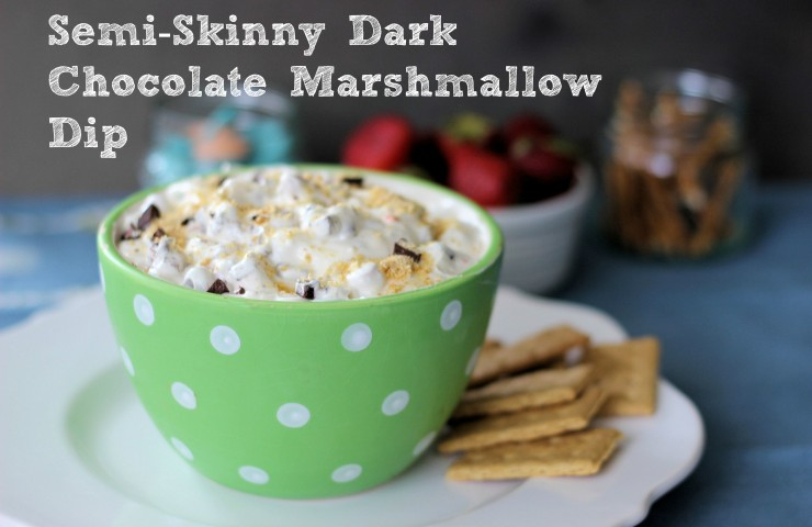 Semi-Skinny Dark Chocolate Chip Marshmallow Dip