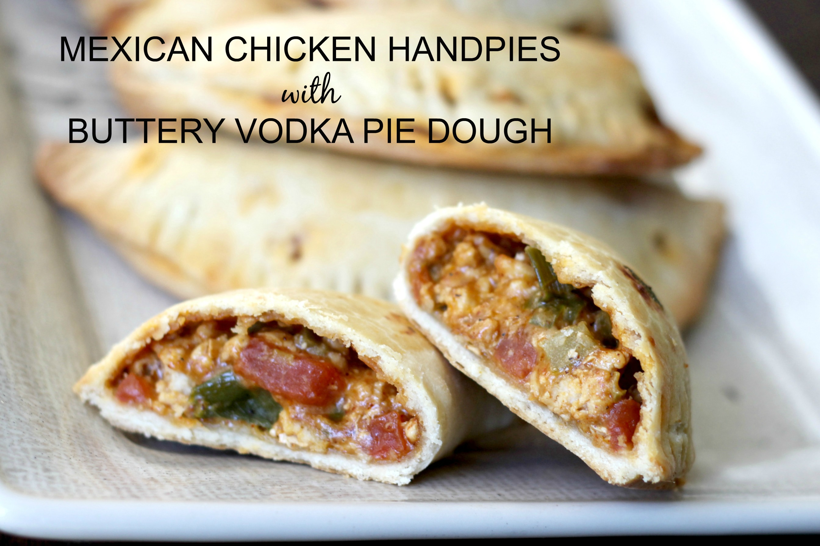 mexican-chicken-handpies-with-buttery-vodka-dough